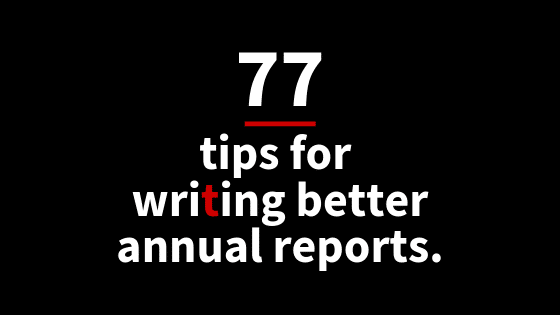 77 tips for writing better annual reports