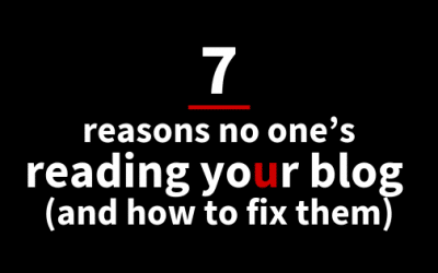 7 reasons no one's reading your blog (and how to fix it)